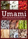 Umami: Unlocking the Secrets of the Fifth Taste