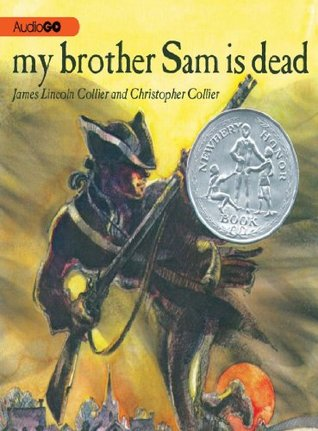 Free Download My Brother Sam is Dead PDF by James Lincoln Collier, Christopher Collier
