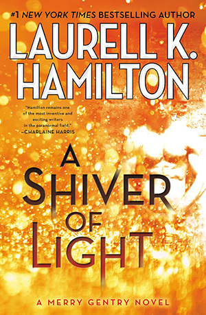 A Shiver of Light (Merry Gentry #9)