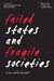 Failed States and Fragile Societies by Ingo Trauschweizer