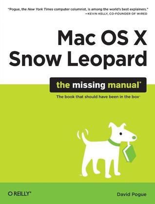 Download online for free Mac OS X Snow Leopard: The Missing Manual: The Missing Manual PDF