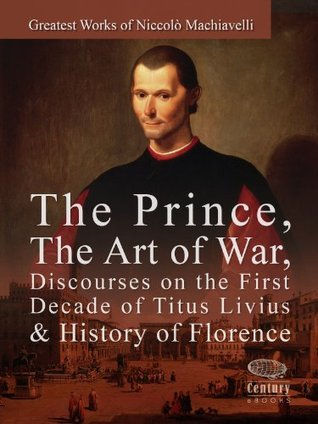 A review of niccolo machiavellis the prince