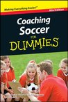 Coaching Soccer For Dummies®, Mini Edition (Dummies Mini)
