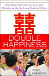 Double Happiness by Tony Brasunas