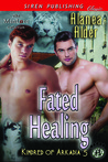 Fated Healing by Alanea Alder