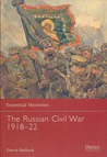 The Russian Civil War 1918-22