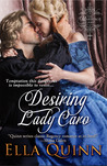 Desiring Lady Caro (The Marriage Game, #4)
