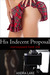 His Indecent Proposal (overexposed, #1)