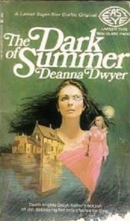 The Dark of Summer by Deanna Dwyer