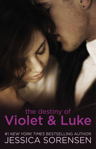 The Destiny of Violet & Luke by Jessica Sorensen