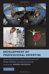 Development of Professional Expertise