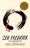The Zen Predator of the Upper East Side (Kindle Single)