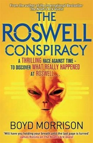 The Roswell Conspiracy by Boyd Morrison