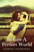 Before A Perfect World (Mov...