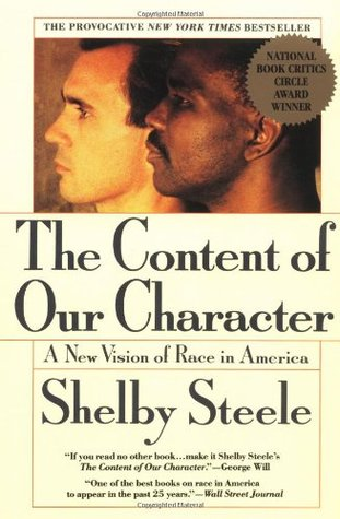 The Content of Our Character by Shelby Steele