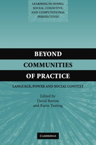 Beyond Communities of Practice by David   Barton