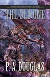 The Old One: A Lovecraft Mythos Novel