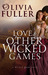 Love and Other Wicked Games...