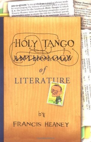 Holy Tango of Literature by Francis Heaney