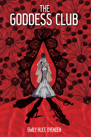 The Goddess Club by Emily Alice Ovenden