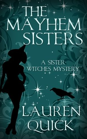 Free download The Mayhem Sisters (Sister Witches Mystery #1) ePub