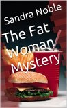 The Fat Woman Mystery