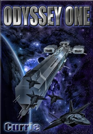 Download for free Odyssey One (Odyssey One #1) by Evan C. Currie RTF