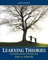 Learning Theories: An Educational Perspective, 6/e