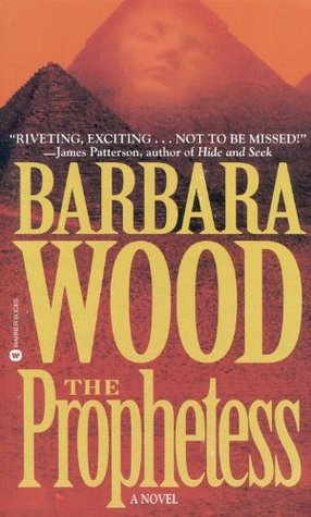 The Prophetess by Barbara Wood