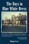 The Boys in Blue White Dress