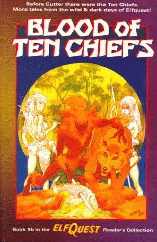 Blood of Ten Chiefs by Wendy Pini