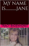 My name is.............Jane