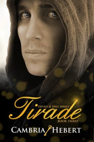 Tirade by Cambria Hebert