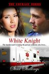 White Knight (The Courage Series, #2)