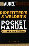 Audel Pipefitter's and Welder's Pocket Manual (Audel Technical Trades Series)