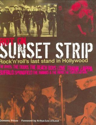 Riot on Sunset Strip by Domenic Priore