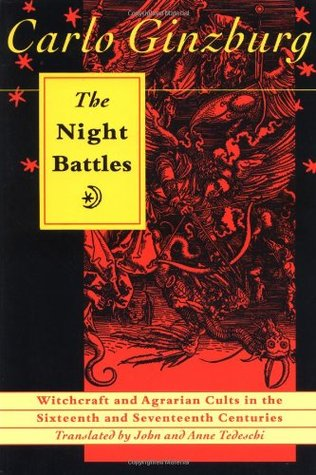 The Night Battles by Carlo Ginzburg