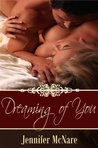 Dreaming of You by Jennifer McNare