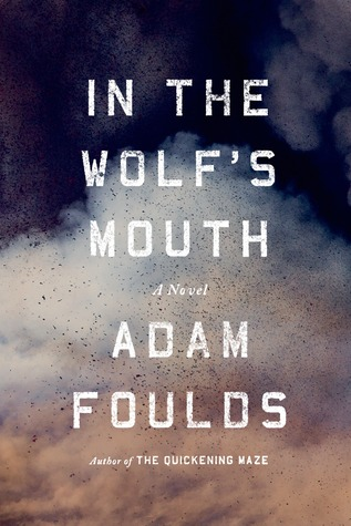 In the Wolf's Mouth: A Novel