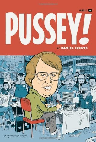 Pussey! by Daniel Clowes