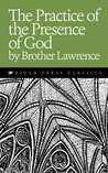 The Practice of the Presence of God (Translated and Illustrated) (Riven Press Classics)