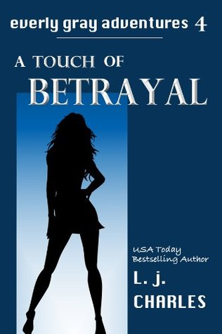 Free Download a Touch of Betrayal (Everly Gray Adventures #4) iBook by L.J. Charles