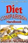 The Diet Comparison Handbook - Guide to Choose - Health and Wellness Series