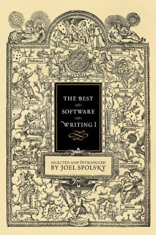 The Best Software Writing I by Joel Spolsky
