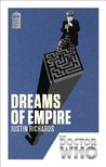 Doctor Who: Dreams of Empire: 50th Anniversary Edition