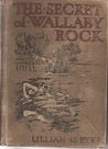 The Secret of Wallaby Rock