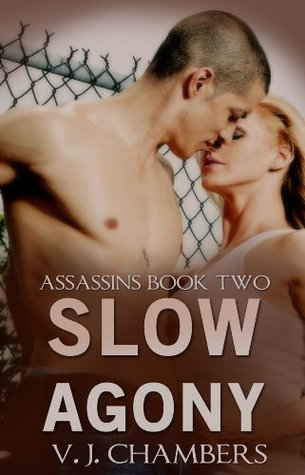 Slow Agony (Assassins #2)