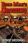 Dead Man's Crossing (Jake Moran 1)