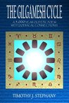 The Gilgamesh Cycle: The Fully Restored Epic of Gilgamesh