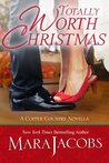 Totally Worth Christmas: A Copper Country Novella (The Worth, #4.5)